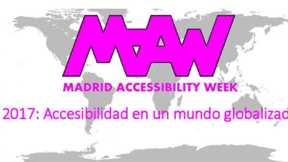 Madrid Accessibility Week 2017 - La accesibilidad en un mundo globalizado